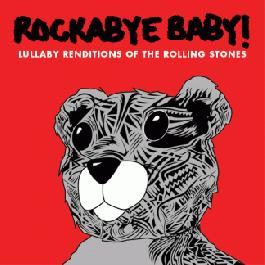 Rockabye Baby The Rolling Stones