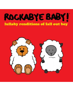 Rockabye Baby Fall Out Boy