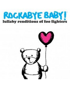 Rockabye Baby Foo Fighters