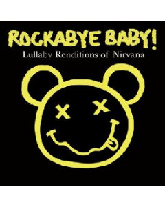 Rockabye Baby Nirvana - Music Rocks!