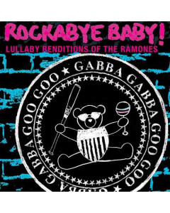 Rockabye Baby The Ramones