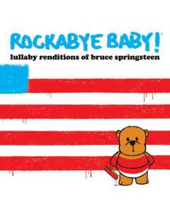Rockabye Baby Bruce Springsteen